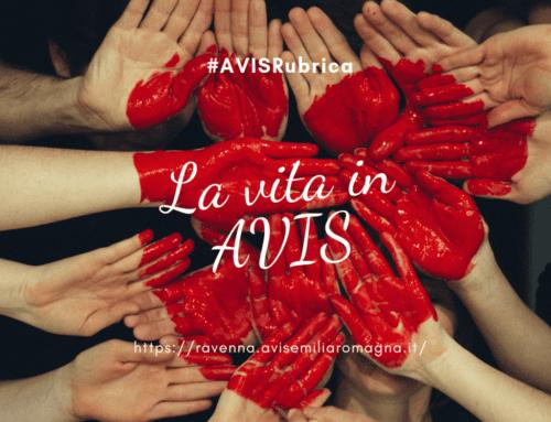 #AVISRubrica: La vita in AVIS